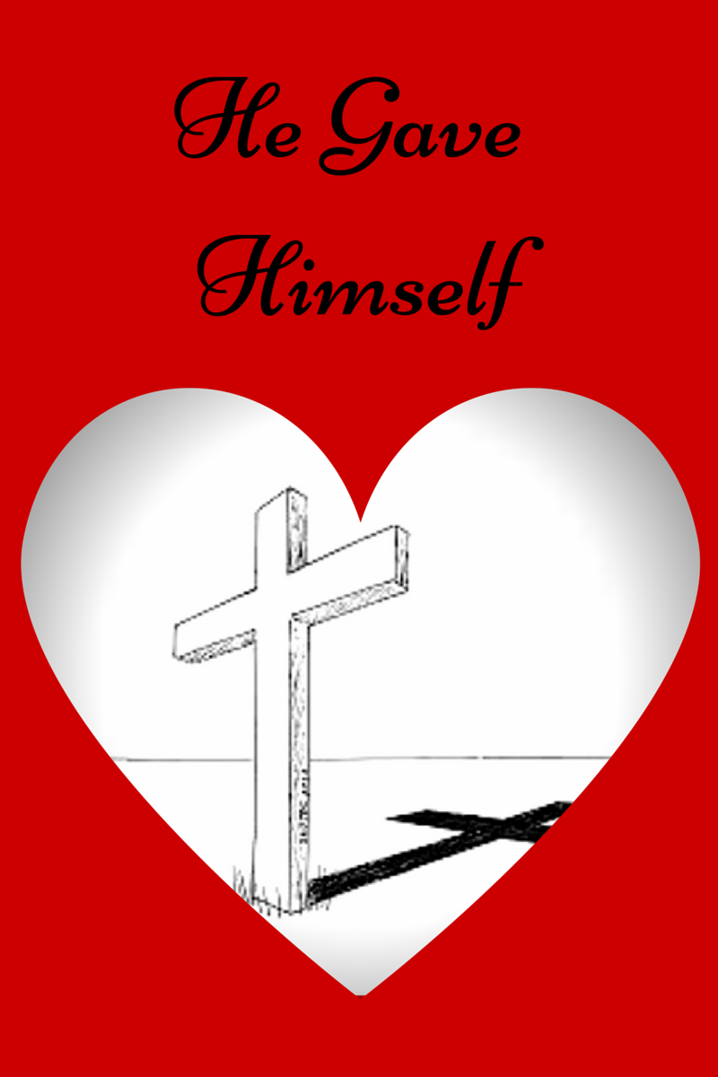 He Gave Himself | Christian Compositions