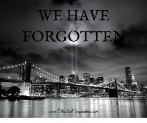 WE HAVE FORGOTTEN