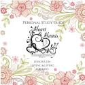 Heart & Hands Personal Study Guide